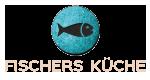 Fischers Küche